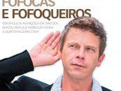 NEGÓCIO DE VAREJO: Fofocas e fofoqueiros