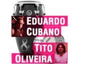 LP e Evans: Workshop com Cubano e Tito Oliveira