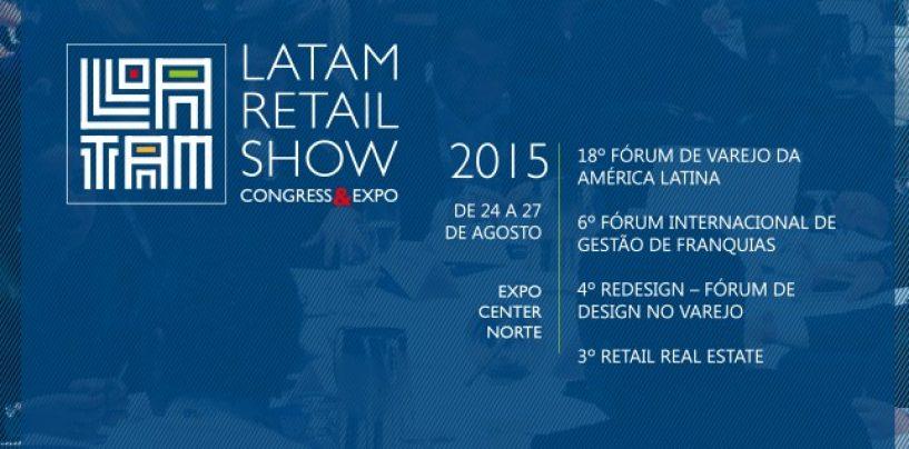 Latam Retail Show 2015: Maior evento de varejo da AL