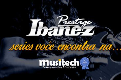 Importadora Equipo elege loja Musitech como referência em guitarras Ibanez