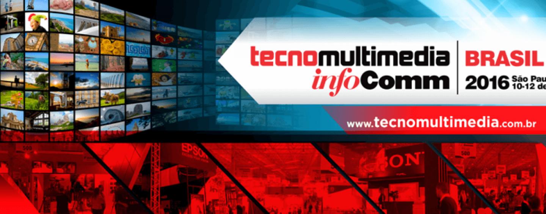 TecnoMultimedia InfoComm Brasil 2016 pronta para sua terceira edição