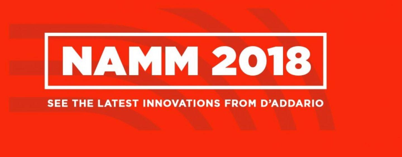 NAMM 2018: Os mais recentes produtos da D'Addario chegam a Califórnia