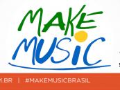 Make Music Brasil – Campanha mundial promoveu a importância da música