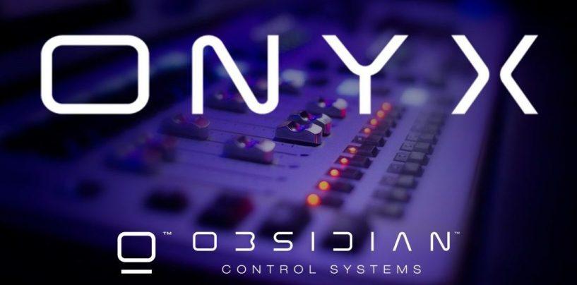 Onyx: novo software é o lançamento da Obsidian Control Systems