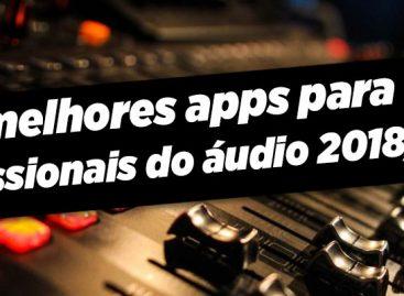 6 Aplicativos essenciais para profissionais do áudio