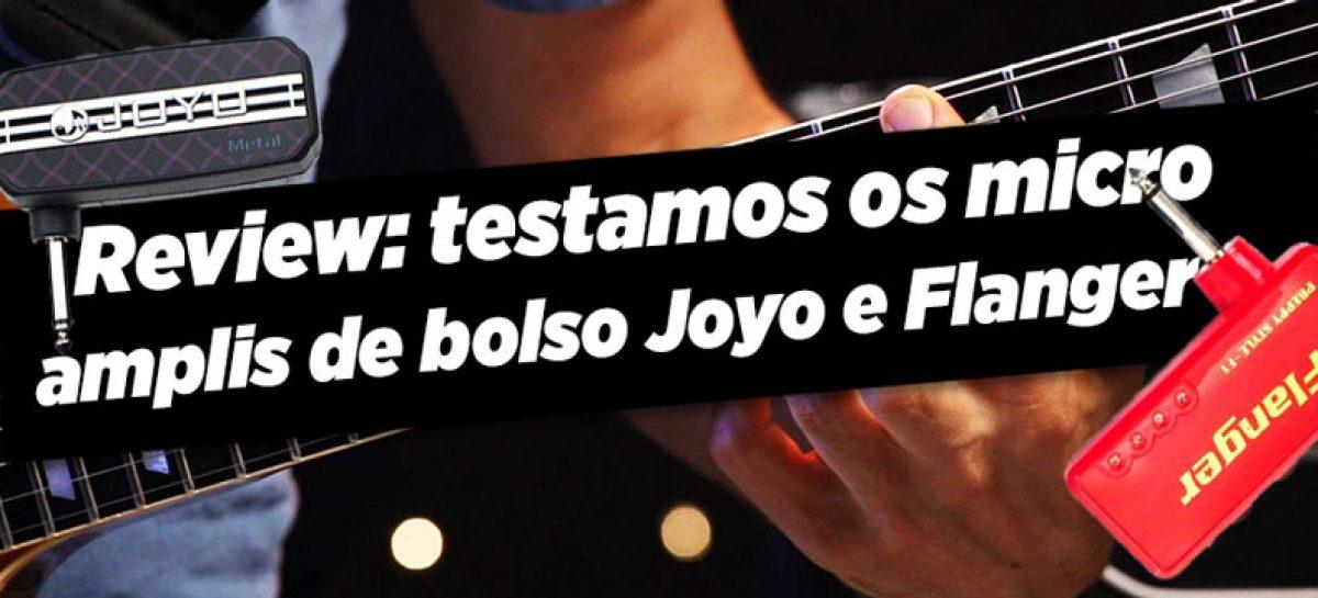 Review: Micro Ampli de bolso da Joyo e Flanger