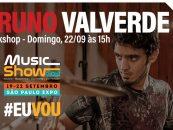Music Show: Workshop com Bruno Valverde (dia 22/09)
