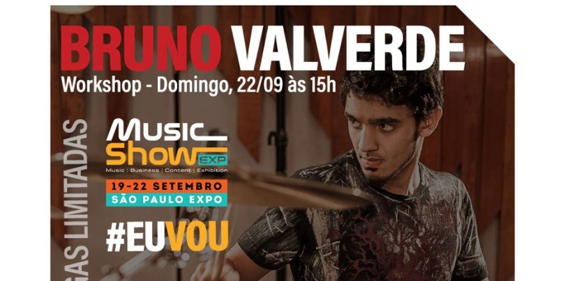 Music Show: Workshop com Bruno Valverde (dia 22/09)