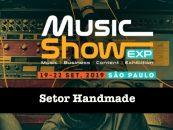 Music Show: Visite o setor Handmade