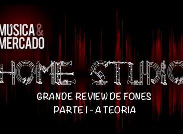 GRANDE REVIEW DE FONES – PARTE 1 – A TEORIA