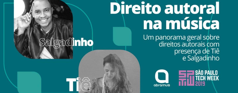 São Paulo Tech Week: Abramus faz série de palestras sobre direitos autorais