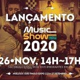 26 de Novembro: Music Show fará lançamento  do evento de 2020