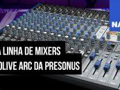 NAMM 2020: Presonus mostra sua nova série StudioLive ARc