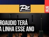 PZ Proaudio se prepara para lançar sua segunda linha em 2020