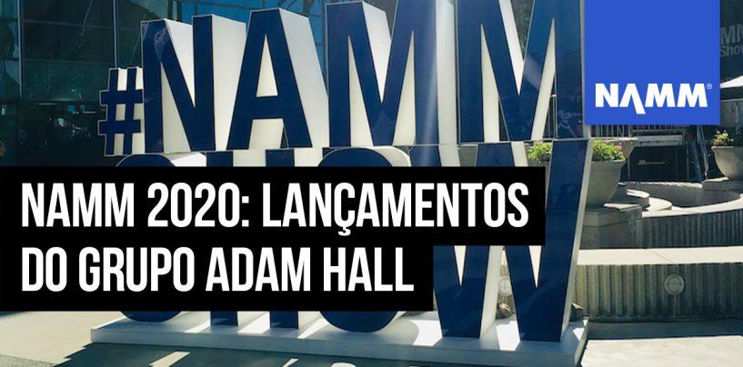 NAMM 2020: Conheça os lançamentos do Grupo Adam Hall