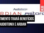Auditonix faz acordo de investimento com Ardian