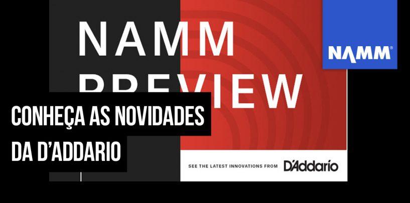 NAMM 2020: Os lançamentos da D'addario