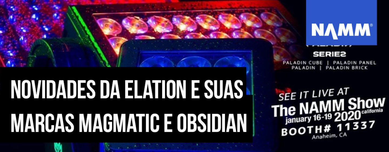 NAMM 2020: Elation mostrará suas marcas Magmatic, Obsidian e luzes
