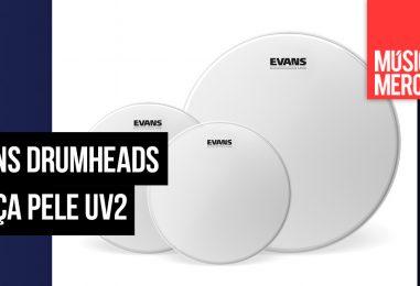Evans Drumheads lança pele UV2