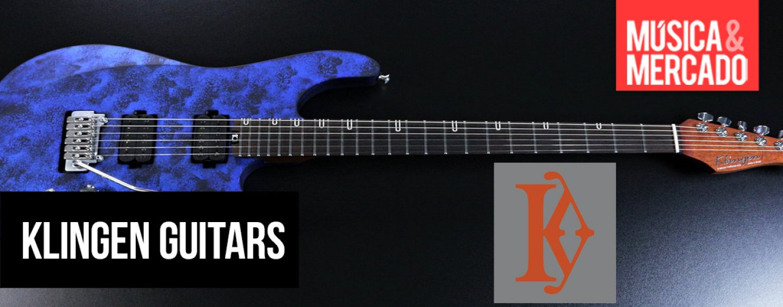 Handmade: Klingen Guitars planeja expandir seu estoque e distribuição