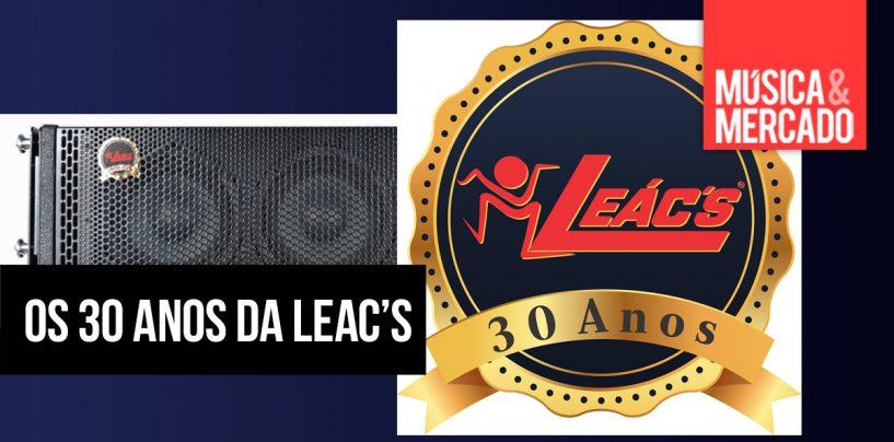 Aniversário: Leac's comemora 30 anos