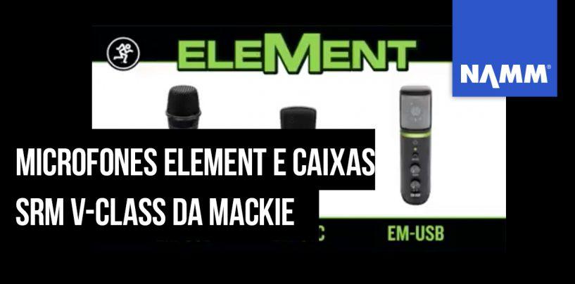 NAMM 2020: Mackie apresenta microfones da série EleMent