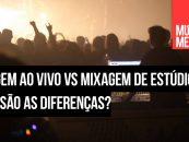 Mixagem ao vivo vs mixagem de estúdio: Quais são as diferenças?