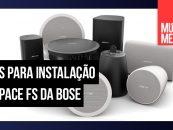 FreeSpace FS é a nova opção de alto-falantes da Bose