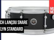 Brooklyn Standard Snare Drum é o mais recente da Gretsch