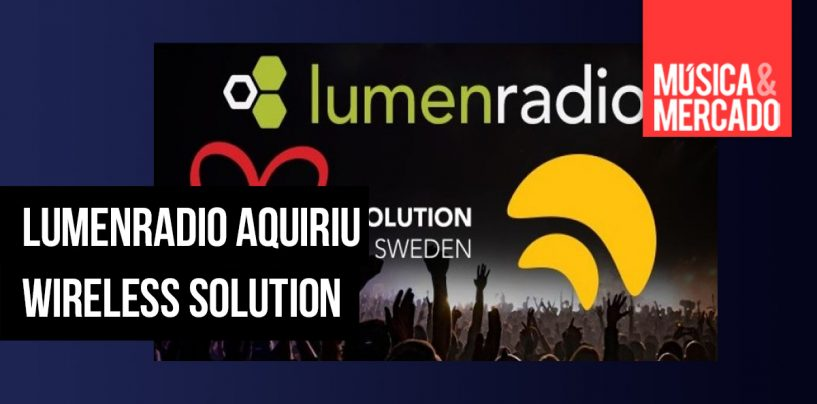 LumenRadio e Wireless Solution se unem