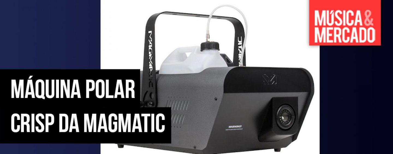 Magmatic oferece sua nova máquina de neve Polar Crisp