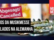Musikmesse Plaza e Musikmesse Festival cancelados