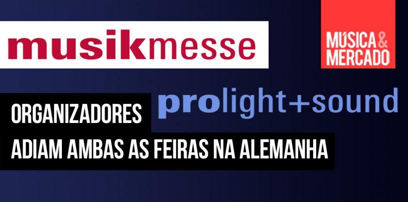 Musikmesse e Prolight + Sound adiam sua edição de 2020