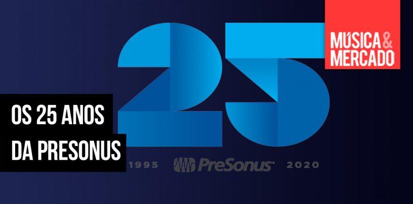PreSonus comemora 25 anos