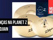 Os pratos Planet Z da Zildjian se reinventam