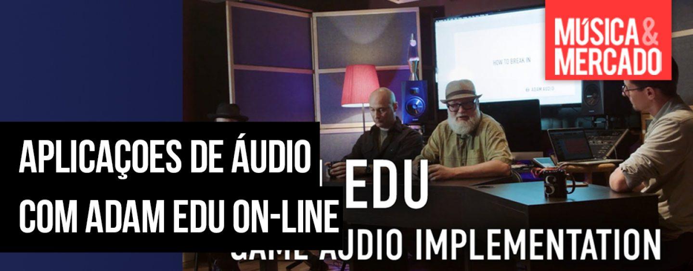 Webinários e vídeos para aprender com ADAM Audio