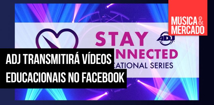 Stay Connected é uma série de vídeos educativos da ADJ