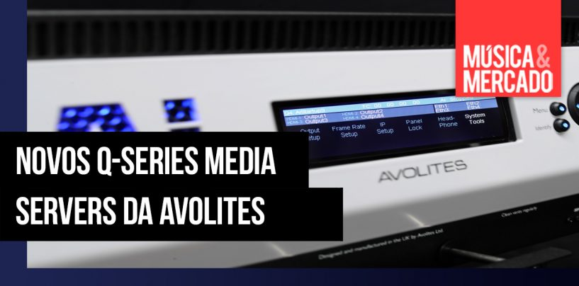 Avolites lança Q-Series Media Servers