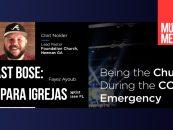Podcast da Bose sobre tecnologia para templos religiosos