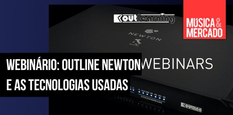 Webinários Outline sobre a tecnologia usada em Newton