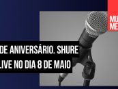 Shure fará live para comemorar o dia do SM58