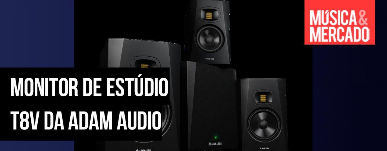 Novo monitor de estúdio T8V da ADAM Audio