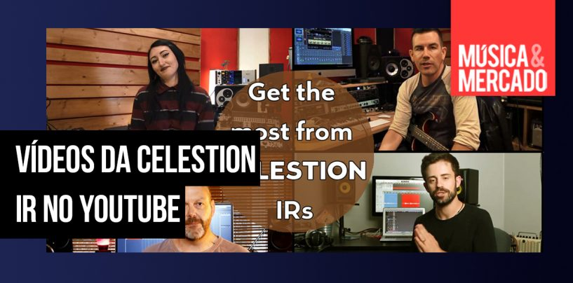 "Celestion lança videos ""Maximum Tonal Benefit"" no YouTube"