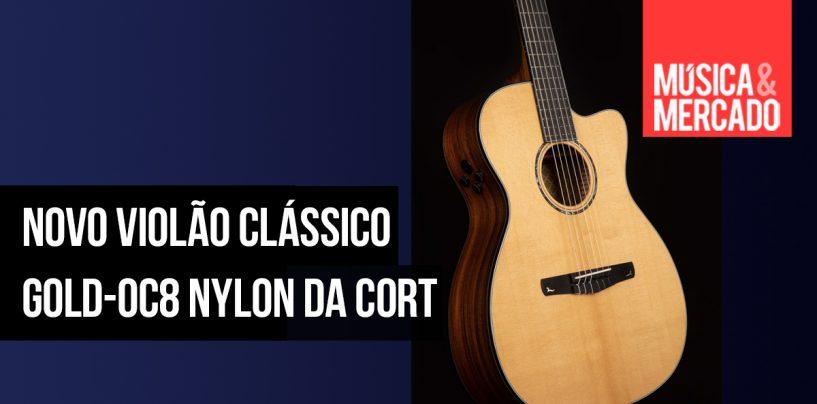 Cort apresenta Gold-OC8 Nylon