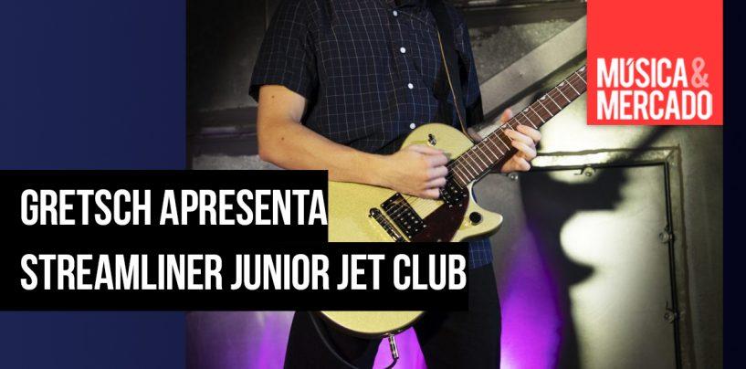 Gretsch apresenta linha Streamliner Junior Jet Club