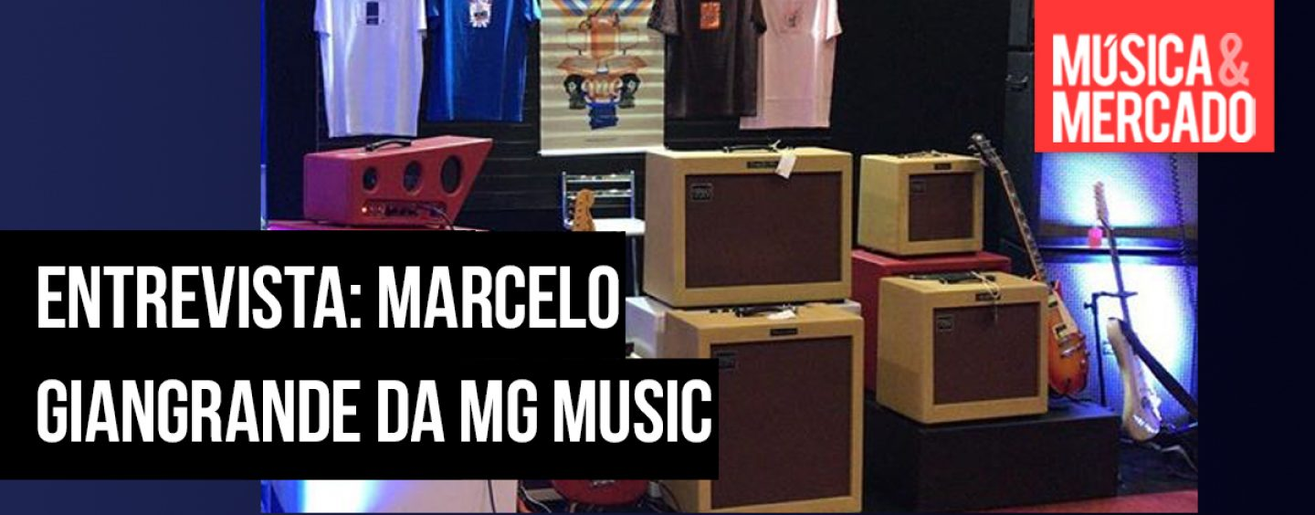 Entrevista: Marcelo Giangrande da MG Music