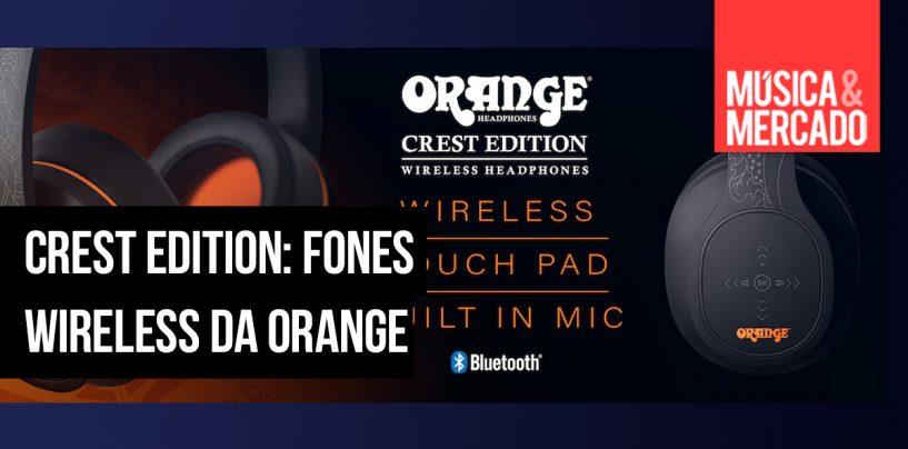 Fones Crest são a nova criação da Orange Amps