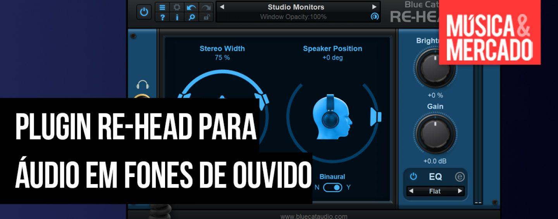 Plug-in Re-Head promete ajudar na audição por meio de fones de ouvido