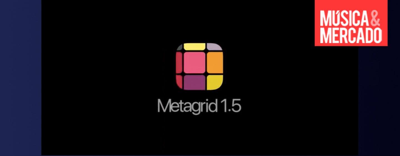 Metasystem lança atualização do Metagrid 1.5