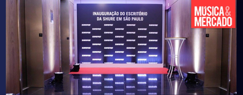Shure comemora 4 anos de operação no Brasil